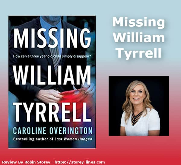 Missing William Tyrrell By Caroline Overington Blog Header